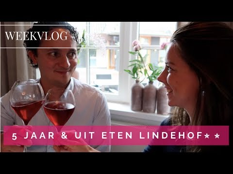 WEEKVLOG #4 | 5 jaar verkering en Chef's Table dineren bij de Lindehof