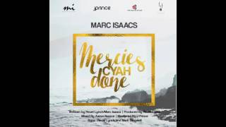 Marc Isaacs - Mercies Cyah Done