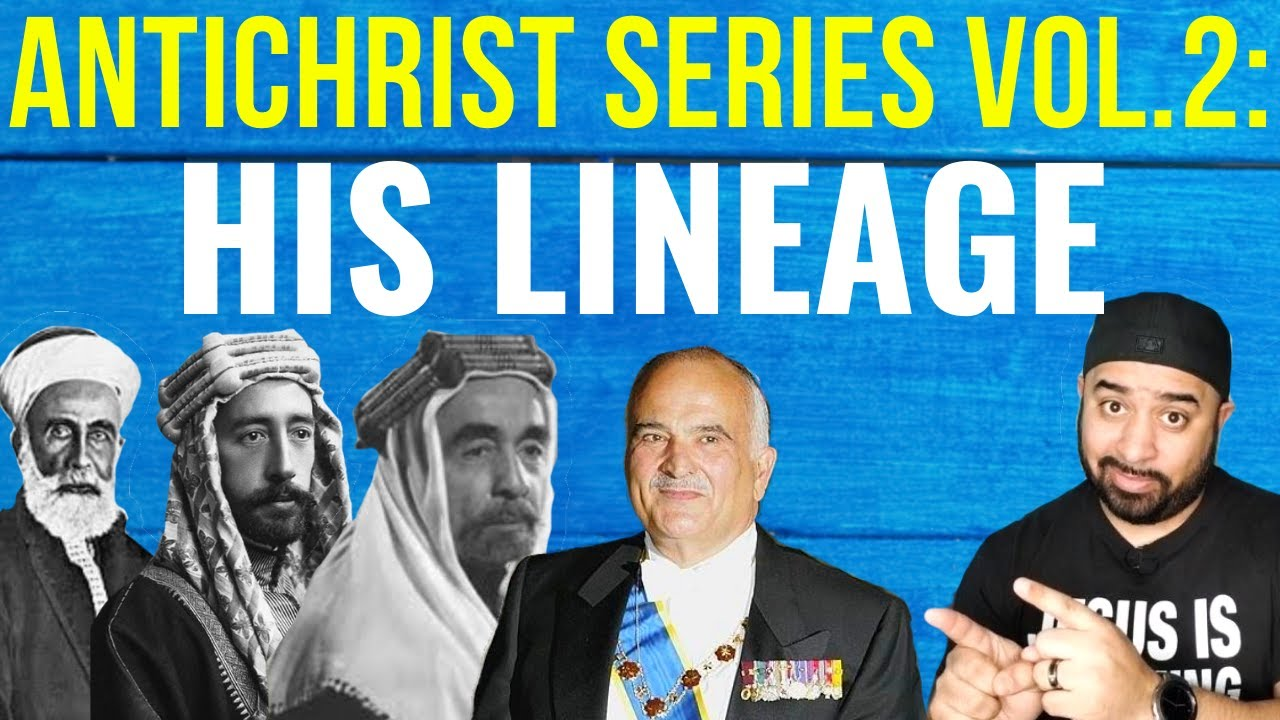 Vol. 2: History Of The Antichrist - Prince Hassan Bin Talal - Antichrist Series