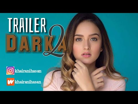 Trailer Darka 2 (Wattpad story by Khairanihasan)