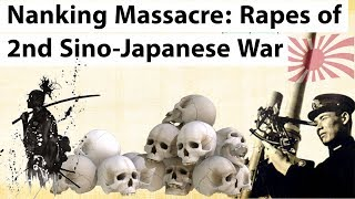 Nanking Massacre - History of invasion of China by Imperial army of Japan - Sino-Japanese War II