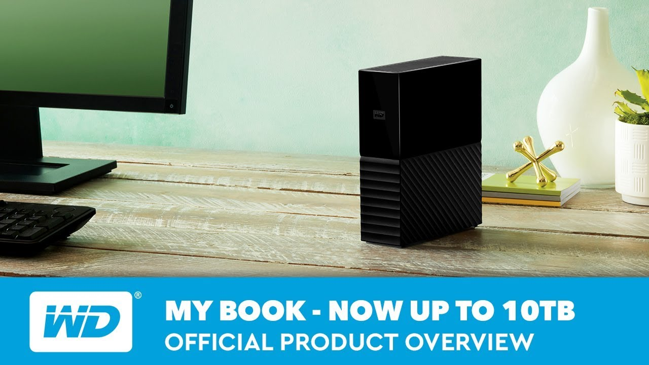 My Book | Official Product Overview - Now available in up to 10TB