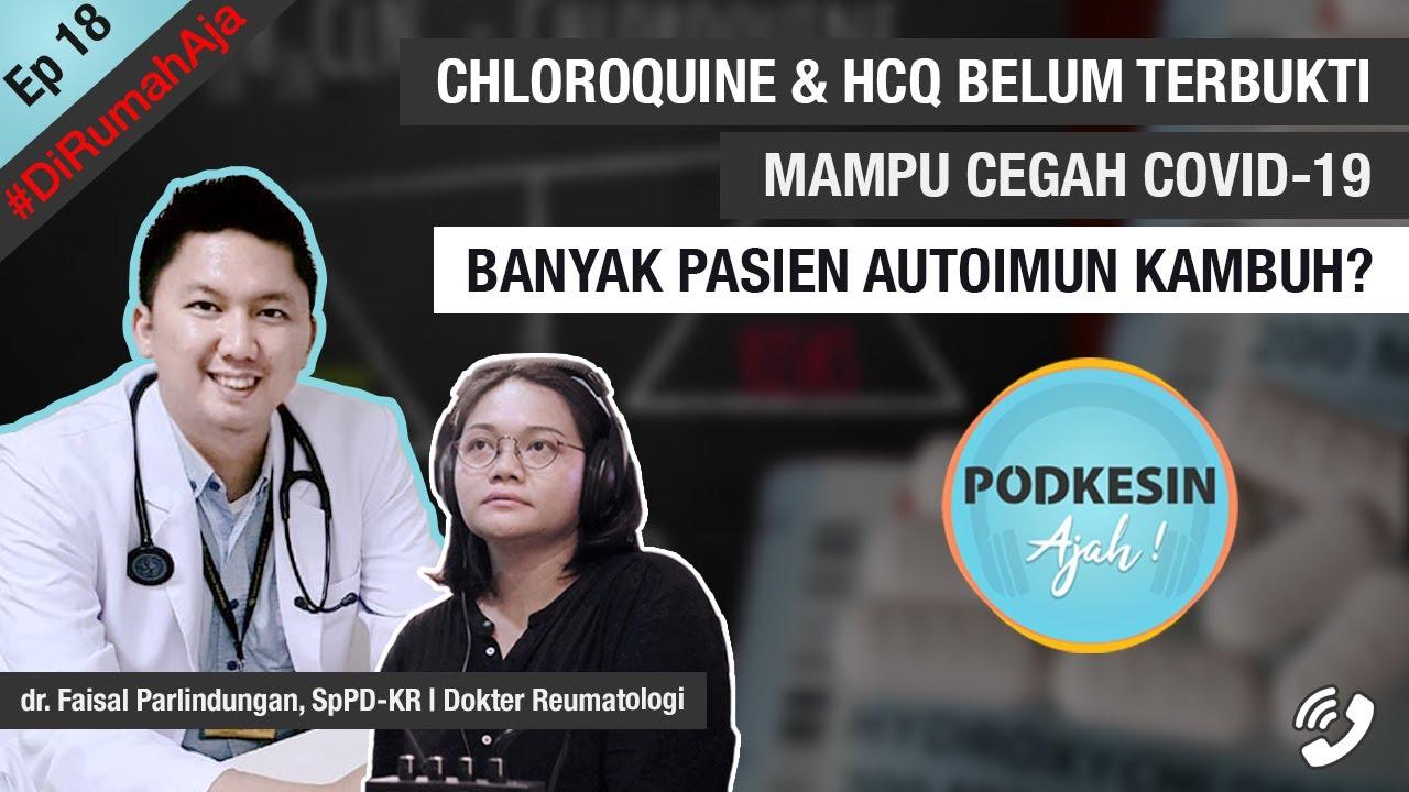 Chloroquine & HCQ Belum Terbukti Mampu Cegah Covid-19, Banyak Pasien Autoimun Kambuh?   E18