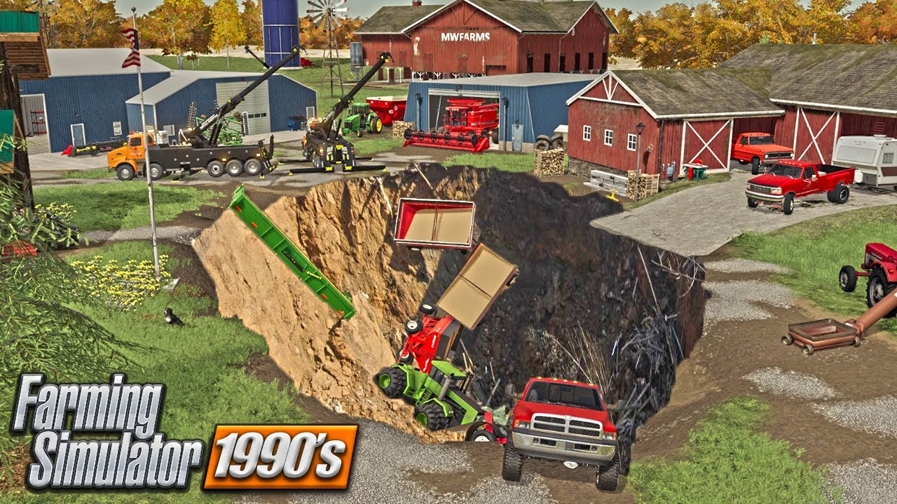 GIANT SINK HOLE SWALLOWS FARM   CAN WE REBUILD? (90s ROLEPLAY) FARMING SIMULATOR 19