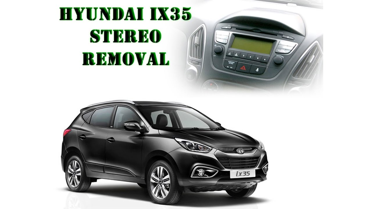 Hyundai IX35 2014 stereo removal - YouTube