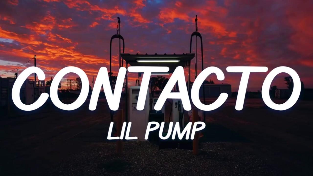 Lil Pump - Contacto (Lyrics / Letra) dame contacto