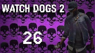Watch Dogs 2 - Прохождение игры на русском [#26] Фриплей и побочки PC