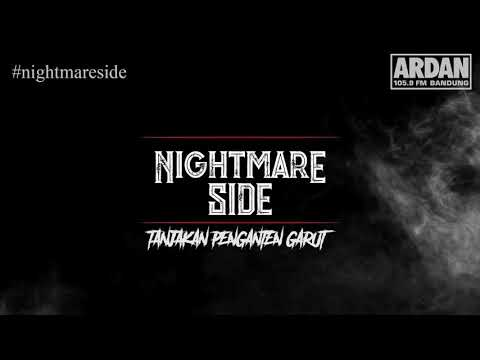 TANJAKAN PENGANTEN GARUT - (NIGHTMARE SIDE OFFICIAL 2018) - ARDAN RADIO