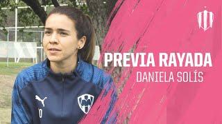 Los comentarios de Daniela Solis previo al Juego de Rayadas vs León.