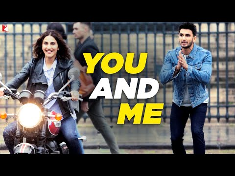 You And Me Song Lyrics From Befikre