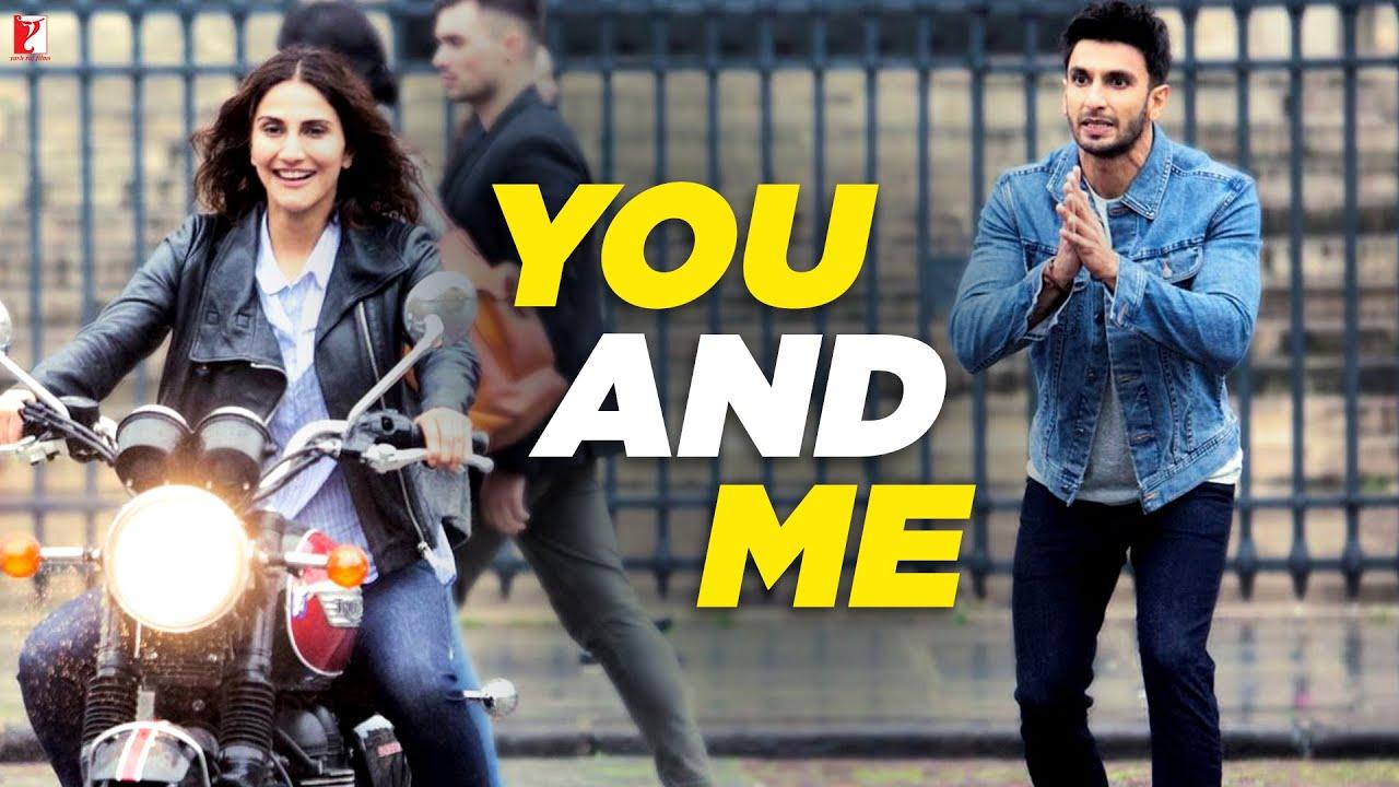 You and Me - Full Song | Befikre | Ranveer Singh | Vaani Kapoor | Nikhil D'Souza | Rachel Vargh