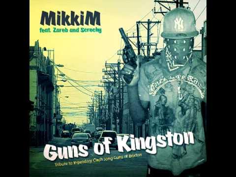 MikkiM ft. Zareb - Guns of Kingston - The Clash tribute