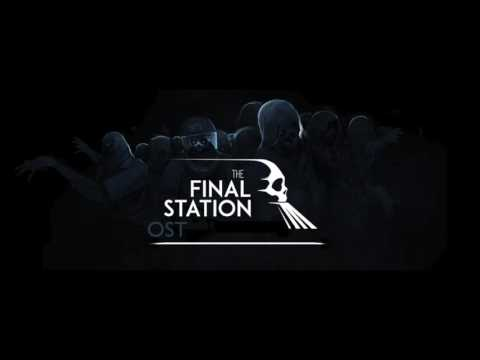 The Final Station (Steam Game) [Complete OST]