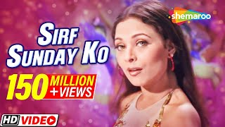 Sirf sunday ko - ansh songs - kavita krishnamurthy - sharbani mukherjee - item song