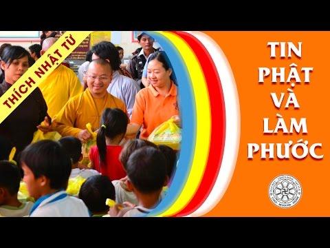 Tin Phật và làm phước (27/10/2011)