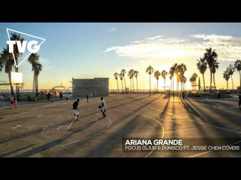Ariana Grande - Focus (SJUR & Dunisco ft. Jessie Chen Cover)