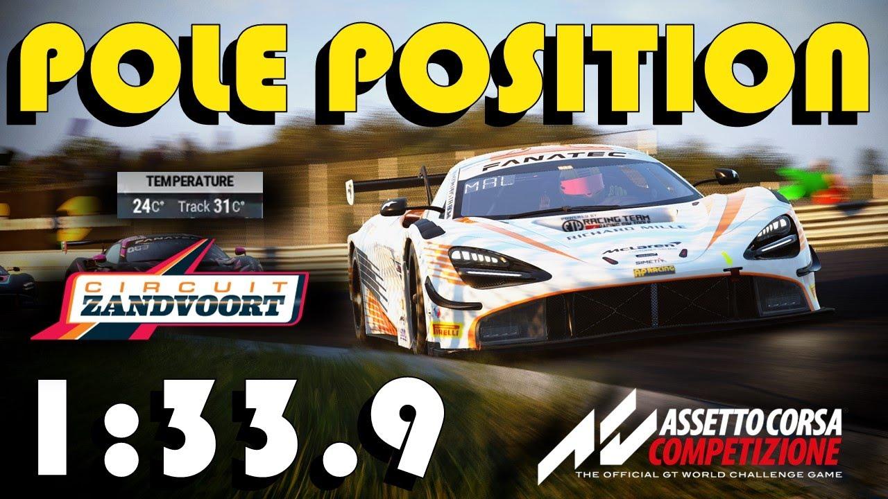 POLE POSITION @ ZANDVOORT | 1:33.9 | McLaren 720s GT3 | ACR EARTH TOUR | Assetto Corsa Competizione