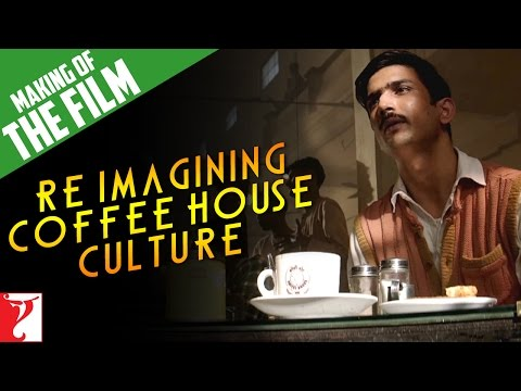 Making of Re-Imagining Coffee House Culture | Detective Byomkesh Bakshy | Sushant Singh Rajput