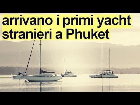 Arrivano i primi yacht stranieri a Phuket - Intanto in Thailandia (28/11/2020)