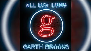 Garth Brooks, 'All Day Long' - A 'Damn Good Honky-Tonk Song'