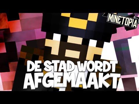 DE STAD WORDT AFGEMAAKT!! - Minetopia #139