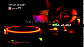 Video STREET SOCIETY Am With You download MP3, 3GP, MP4, WEBM, AVI, FLV September 2018