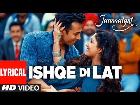 Ishqe Di Lat Full Song With Lyrics |...
