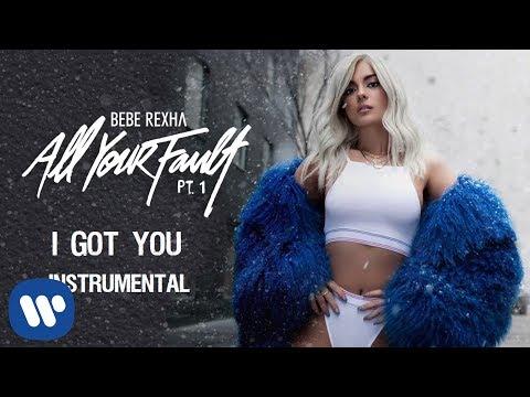 Bebe Rexha - I Got You (Official Instrumental)