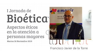 I Jornada de Bioética Amavir | D. Francisco Javier de la Torre