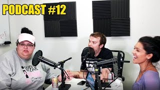 Podcast #12 What I have to say to my haters ft Christine Sydelko