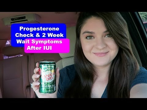 Progesterone Check Week Wait Symptoms After Iui