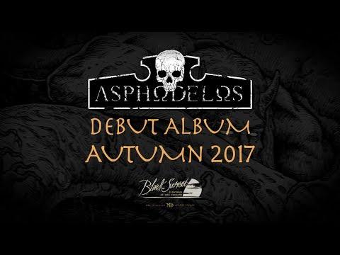 ASPHODELOS - album teaser (2017)