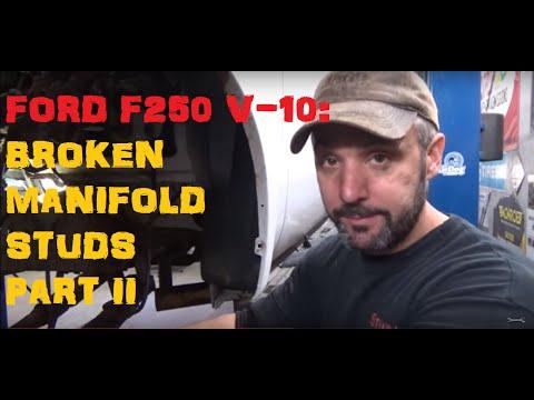 Ford F250 6.8 Broken Manifold Studs - Part 2