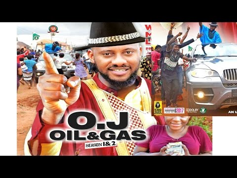Oj Oil & Gas Season 1   - 2017 Latest Nigerian Nollywood Mov
