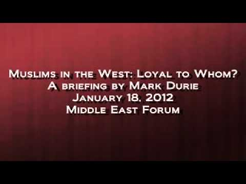 Mark Durie - Muslims in the West: Loyal to Whom?