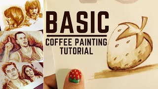 Basic Coffee Painting Tutorial  by April Grace