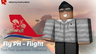 Roblox - Flight (Codeshare) Fly PH / Southwest Airlines | From Lauderdale Hollywood