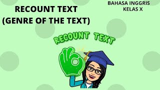 RECOUNT TEXT KELAS 10 (X) BAHASA INGGRIS