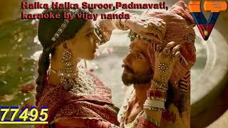 Halka Halka Suroor Karaoke By Vijay Nanda