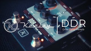 A GIGGING ESSENTIAL | Keeley Electronics DDR