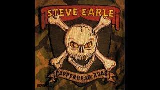 Steve Earle - Copperhead Road (Lyrics on screen)
