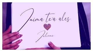 IULIANO - INIMA TE-A ALES [Videoclip Oficial]