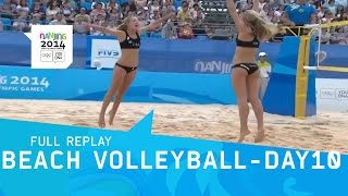 beach volleyball day 10 women s semi finals   full replay   nanjing 2014 youth olympic games