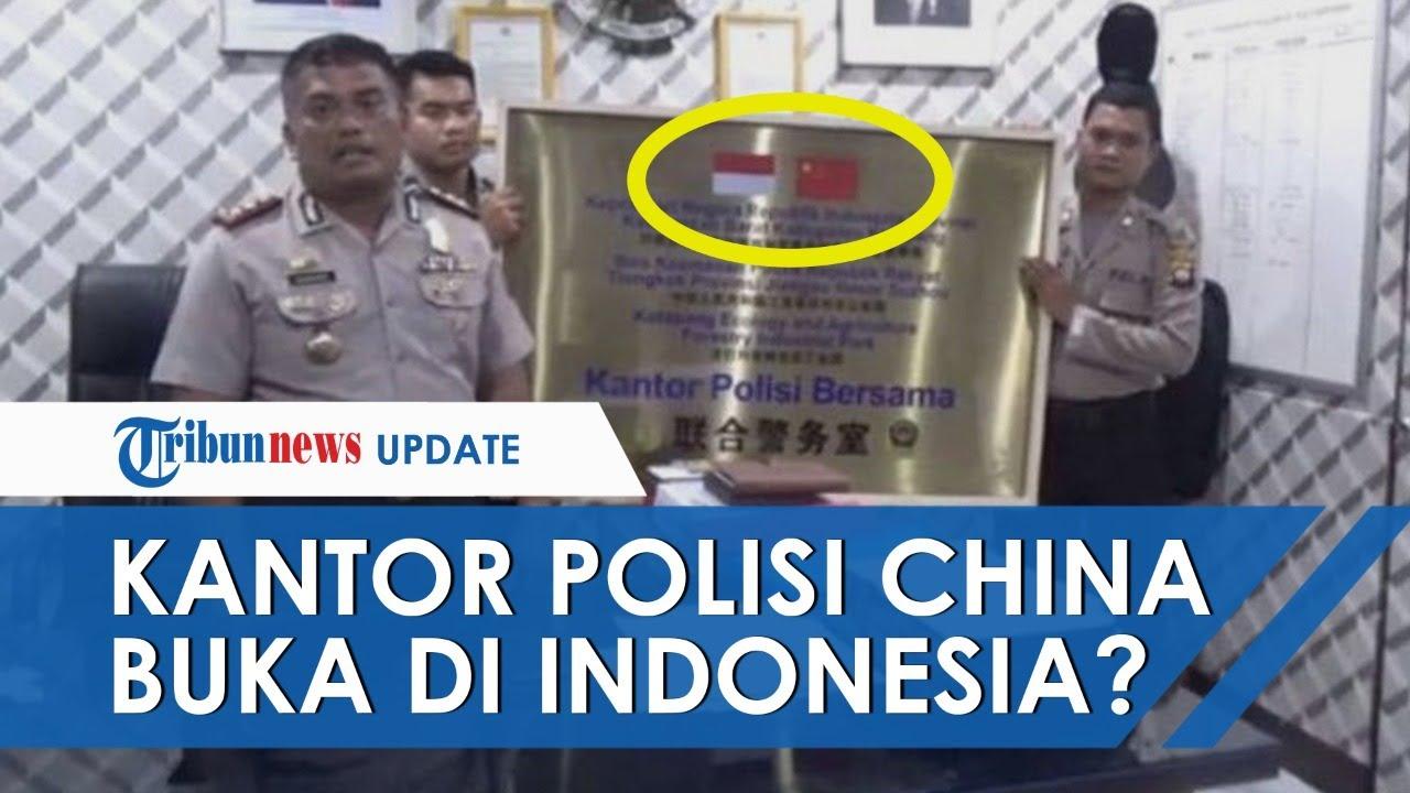 Viral Kabar China Buka Kantor Polisi Di Indonesia Ini Faktanya Youtube