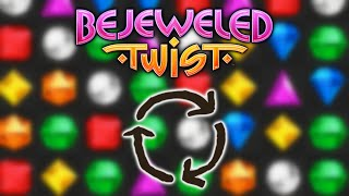YOU TWIST ME RIGHT AROUND | Bejeweled Twist #1