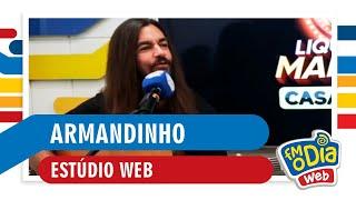 FM O Dia - Armandinho (Estúdio Web)