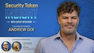 Security Token Insight: Expert Interview with Crowdfund Insider's Andrew Dix