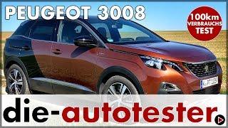 Peugeot 3008 2.0 l BlueHDi 150 Verbrauchsfahrt im französischen Kompakt SUV 2018 | Review | Deutsch