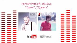 Скачать Fariz Fortuna Ft Dj Davo Doveli Довели New Premiere 2017