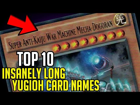 TOP 10: Insanely Long Yugioh Card Names!